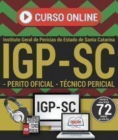 Curso On-Line PERITO OFICIAL E TÉCNICO PERICIAL (COMUM A TODOS OS CARGOS) - Concurso IGP SC 2017