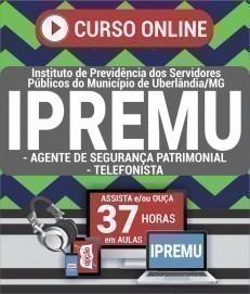 Curso On-Line AGENTE DE SEGURANÇA PATRIMONIAL E TELEFONISTA - Concurso IPREMU 2020