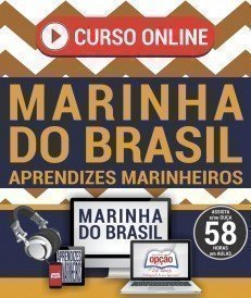 Curso On-Line APRENDIZES  MARINHEIROS - Concurso Marinha do Brasil 2017