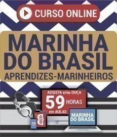 Curso On-Line APRENDIZES-MARINHEIROS - Concurso Marinha do Brasil 2019