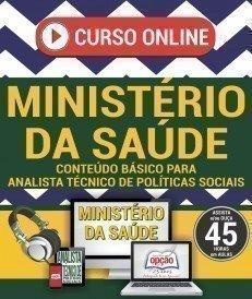 Curso On-Line ANALISTA TÉCNICO DE POLÍTICAS SOCIAIS - Concurso Ministério da Saúde 2017