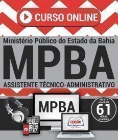 Curso On-Line ASSISTENTE TÉCNICO ADMINISTRATIVO - Concurso MP BA 2017