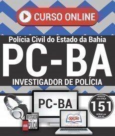 Curso On-Line INVESTIGADOR DE POLÍCIA - Concurso PC BA 2018