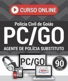 Curso On-Line AGENTE DE POLÍCIA SUBSTITUTO - Concurso PC GO 2016