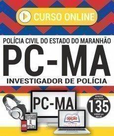 Curso On-Line INVESTIGADOR DE POLÍCIA - Concurso PC MA 2018