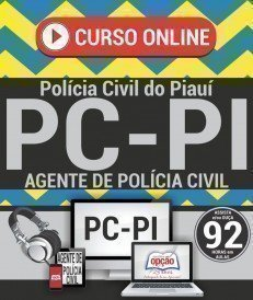 Curso On-Line AGENTE DE POLÍCIA CIVIL - Concurso PC PI 2018