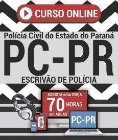 Curso On-Line ESCRIVÃO DE POLÍCIA - Concurso PC PR 2018