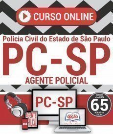 Curso On-Line AGENTE POLICIAL - Concurso PC SP 2018