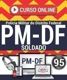 Curso On-Line SOLDADO - Concurso PM DF 2018