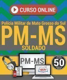 Curso On-Line SOLDADO - Concurso PM MS 2018