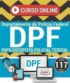 Curso On-Line PAPILOSCOPISTA POLICIAL FEDERAL - Concurso Polícia Federal 2018