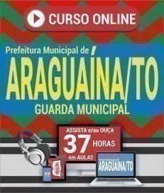 Curso On-Line GUARDA MUNICIPAL - Concurso Prefeitura de Araguaína 2020
