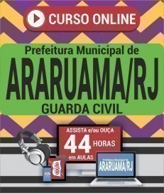 Curso On-Line GUARDA CIVIL - Concurso Prefeitura de Araruama 2019