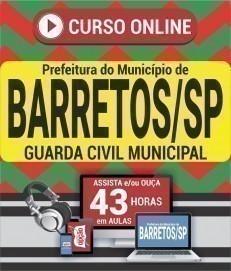 Curso On-Line GUARDA CIVIL MUNICIPAL - Concurso Prefeitura de Barretos 2020