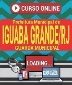 Curso On-Line GUARDA MUNICIPAL - Concurso Prefeitura de Iguaba Grande 2020