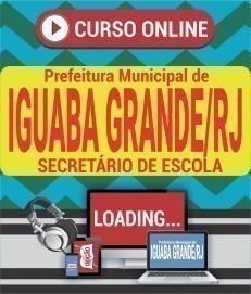 Curso On-Line SECRETÁRIO DE ESCOLA - Concurso Prefeitura de Iguaba Grande 2020