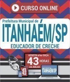 Curso On-Line EDUCADOR DE CRECHE - Concurso Prefeitura de Itanhaém 2020