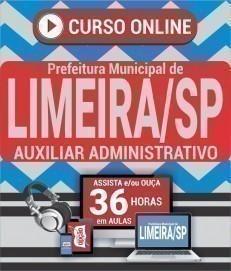 Curso On-Line AUXILIAR ADMINISTRATIVO - Concurso Prefeitura de Limeira 2020