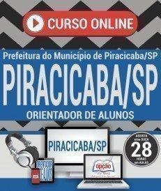 Curso On-Line ORIENTADOR DE ALUNOS - Concurso Prefeitura de Piracicaba SP 2017