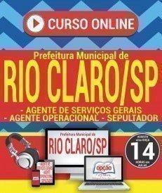 Curso On-Line AGENTE DE SERVIÇOS GERAIS, AGENTE OPERACIONAL E SEPULTADOR - Concurso Prefeitura de Rio Claro 2018