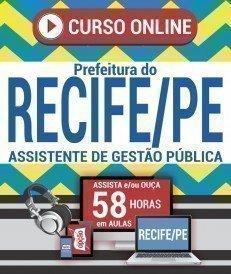 Curso On-Line ASSISTENTE DE GESTÃO PÚBLICA - Concurso Prefeitura do Recife 2019