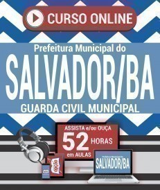 Curso On-Line GUARDA CIVIL MUNICIPAL - Concurso Prefeitura do Salvador 2019