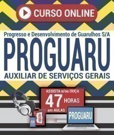 Curso On-Line AUXILIAR DE SERVIÇOS GERAIS - Concurso PROGUARU 2019