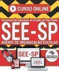 Curso On-Line AGENTE DE ORGANIZAÇÃO ESCOLAR - Concurso Público SEE SP 2018