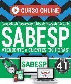 Curso On-Line ATENDENTE A CLIENTES (30 HORAS) - Concurso SABESP 2018