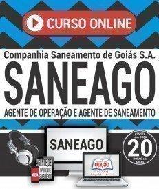 Curso On-Line AGENTE DE OPERAÇÃO E AGENTE DE SANEAMENTO - Concurso SANEAGO 2018
