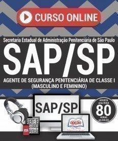 Curso On-Line AGENTE DE SEGURANÇA PENITENCIÁRIA DE CLASSE I (MASC E FEM) - Concurso SAP SP 2017