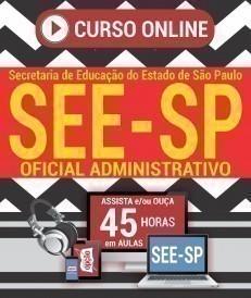 Curso On-Line OFICIAL ADMINISTRATIVO - Concurso SEE SP 2019