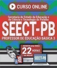 Curso On-Line PROFESSOR DE EDUCAÇÃO BÁSICA 3 (COMUM A TODOS) - Concurso SEECT PB 2019