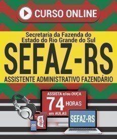 Curso On-Line ASSISTENTE ADMINISTRATIVO FAZENDÁRIO - Concurso SEFAZ RS 2018