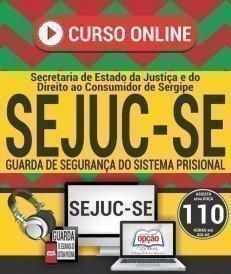 Curso On-Line GUARDA DE SEGURANÇA DO SISTEMA PRISIONAL - Concurso SEJUC SE 2018