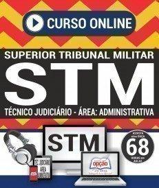Curso On-Line TÉCNICO JUDICIÁRIO - ÁREA: ADMINISTRATIVA - Concurso STM 2018