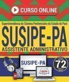 Curso On-Line ASSISTENTE ADMINISTRATIVO - Concurso SUSIPE 2018