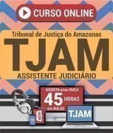 Curso On-Line ASSISTENTE JUDICIÁRIO - Concurso TJ AM 2019