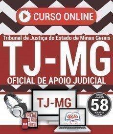 Curso On-Line OFICIAL DE APOIO JUDICIAL - Concurso TJ MG 2017