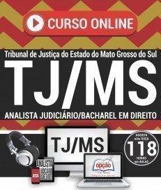Curso On-Line ANALISTA JUDICIÁRIO / BACHAREL EM DIREITO - Concurso TJ MS 2017