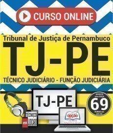 Curso On-Line TÉCNICO JUDICIÁRIO - FUNÇÃO JUDICIÁRIA - Concurso TJ PE 2017