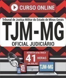 Curso On-Line OFICIAL JUDICIÁRIO - ESPECIALIDADE - OFICIAL JUDICIÁRIO - Concurso TJM MG 2020
