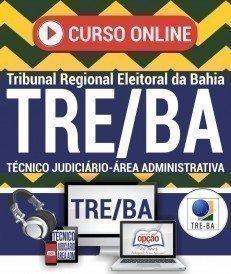 Curso On-Line TÉCNICO JUDICIÁRIO - ÁREA ADMINISTRATIVA - Concurso TRE BA 2017