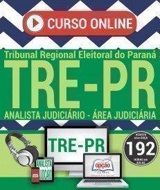 Curso On-Line ANALISTA JUDICIÁRIO - ÁREA JUDICIÁRIA - Concurso TRE PR 2017