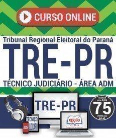 Curso On-Line TÉCNICO JUDICIÁRIO - ÁREA ADMINISTRATIVA - Concurso TRE PR 2017