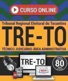 Curso On-Line TÉCNICO JUDICIÁRIO - ÁREA: ADMINISTRATIVA - Concurso TRE TO 2017