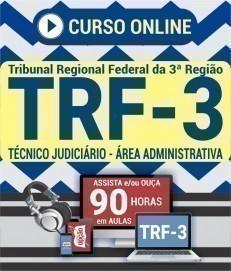 Curso On-Line TÉCNICO JUDICIÁRIO - ÁREA ADMINISTRATIVA - Concurso TRF 3ª Região 2019