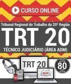 Curso On-Line TÉCNICO JUDICIÁRIO - ÁREA ADMINISTRATIVA - Concurso TRT 20ª Região 2016