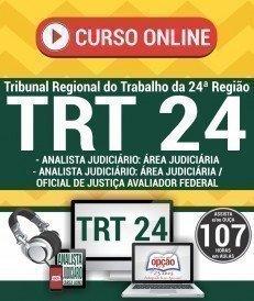 Curso On-Line ANALISTA JUDICIÁRIO - ÁREA JUDICIÁRIA E OF. DE JUSTIÇA AVAL. FEDERAL - Concurso TRT 24ª Região 2017