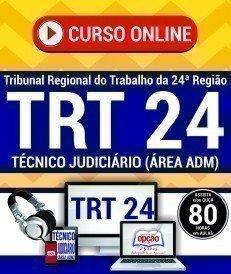 Curso On-Line TÉCNICO JUDICIÁRIO - ÁREA ADMINISTRATIVA - Concurso TRT 24ª Região 2017